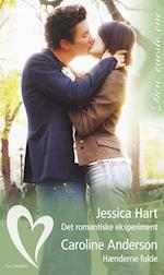 Det romantiske eksperiment/Hænderne fulde af Caroline Anderson, Jessica Hart