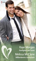 Kærlighed ved havet/ Milliardærens tumleplads af Raye Morgan, Melissa McClone