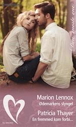 Ødemarkens slyngel/En fremmed kom forbi... af Patricia Thayer, Marion Lennox