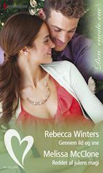 Gennem ild og sne/Reddet af julens magi af Melissa McClone, Rebecca Winters