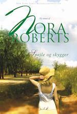 Spejle og skygger af Nora Roberts