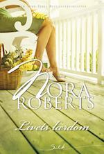 Livets lærdom af Nora Roberts