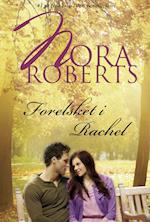 Forelsket i Rachel af Nora Roberts