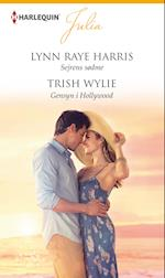Sejrens sødme/Gensyn i Hollywood af Lynn Raye Harris, Trish Wylie