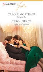 Det gode liv/Pigen på vingården af Carole Mortimer, Carol Grace