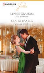 Med alle midler/Fyrre... og forelsket! af Lynne Graham, Claire Baxter
