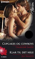 Cupcakes og cowboys/Klar til det hele af Charlene Sands, Jill Shalvis