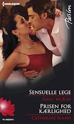 Sensuelle lege/Prisen for kærlighed af Catherine Mann, Emily McKay