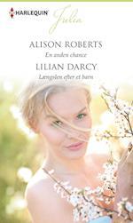 En anden chance/Længslen efter et barn af Alison Roberts, Lilian Darcy