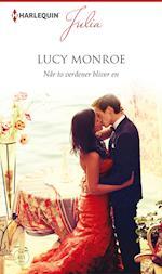 Når to verdener bliver en af Lucy Monroe