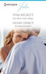 Når håbet vender tilbage/Kærlighed på deltid af Tina Beckett, Lilian Darcy