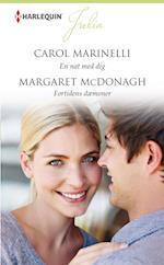 En nat med dig/Fortidens dæmoner af Margaret Mcdonagh, Carol Marinelli