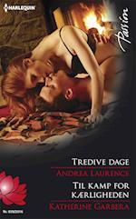 Tredive dage/Til kamp for kærligheden af Katherine Garbera, Andrea Laurence