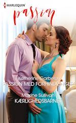 Passion med forhindringer/Kærlighedsbarnet af Katherine Garbera, Maxine Sullivan