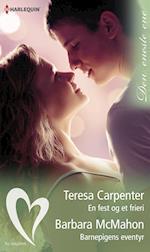 En fest og et frieri/Barnepigens eventyr af Barbara McMahon, Teresa Carpenter
