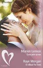 Duncairn-arven/Et tilbud for livet af Marion Lennox, Raye Morgan