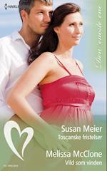 Toscanske fristelser/Vild som vinden af Susan Meier, Melissa McClone