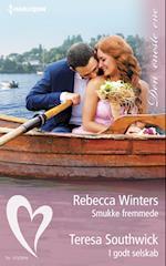 Smukke fremmede/I godt selskab af Rebecca Winters, Teresa Southwick