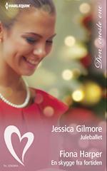 Juleballet/En skygge fra fortiden af Fiona Harper, Jessica Gilmore