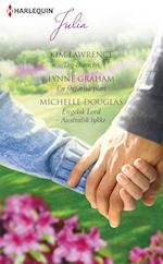 Tag chancen/En forførisk plan/Engelsk Lord - Australsk lykke af Lynne Graham, Michelle Douglas, Kim Lawrence