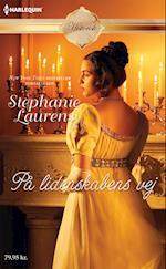 På lidenskabens vej af Stephanie Laurens