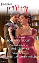 Skæbnens knuder/Et håb om lykke/Drømmen om ørkensheiken af Olivia Gates, Cat Schield, Catherine Mann