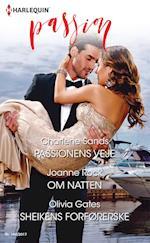 Passionens veje/Om natten/Sheikens forførerske af Charlene Sands, Olivia Gates, Joanne Rock