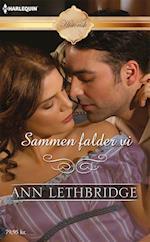 Sammen falder vi af Ann Lethbridge