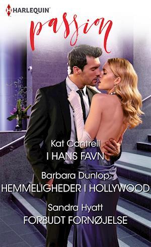 I hans favn/Hemmeligheder i Hollywood/Forbudt fornøjelse af Barbara Dunlop, Sandra Hyatt, Kat Cantrell