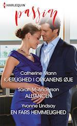 Kærlighed i orkanens øje/Alliancen/En fars hemmelighed