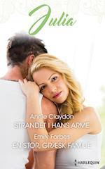 Strandet i hans arme/En stor, græsk familie af Emily Forbes, Annie Claydon