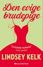 Den evige brudepige af Lindsey Kelk