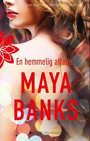 En hemmelig affære af Maya Banks