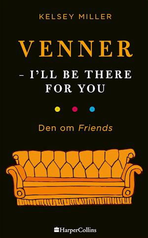 Venner - I'll be there for you