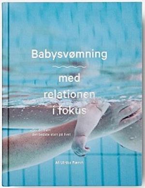 Babysvømning - med relationen i fokus