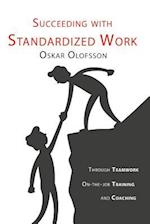 Succeeding with Standardized Work