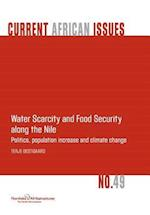 Water Scarcity and Food Security Along the Nile: Politics, Population Increase and Climate Change