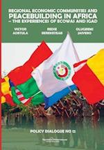 Regional Economic Communities and Peacebuilding in Africa (Policy Dialogue, nr. 12)