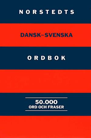 Dansk-svensk ordbog  (3.uppl.) (50 000 ord & fraser)