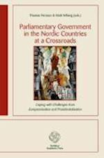 Parliamentary Government in the Nordic Countries at a Crossroads