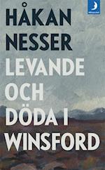 Levande och döda i Winsford : roman