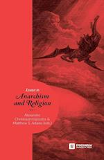 Essays in Anarchism and Religion: Volume 1
