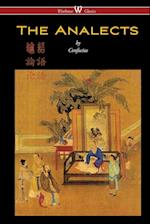 The Analects of Confucius (Wisehouse Classics)