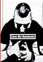 Lines like Nunchucks - Second Edition