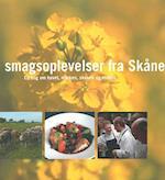 Med smagsoplevelser fra Skåne : en bog om havet, marken, skoven og maden