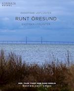 Runt Öresund : eksotiske udflugter = exotiska utflykter (Utmärkta resmål)