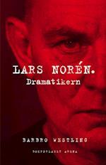 Lars Norén : dramatikern