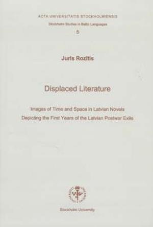 Bog, paperback Displaced Literature af Juris Rozitis