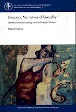 Diasporic Narratives of Sexuality (Stockholm studies in ethnology)