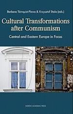 Cultural Transformations After Communism af Barbara Tornquist Plewa, Krzysztof Stala